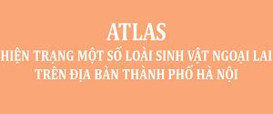 ATLAS má»™t số loAi sinh vật ngoại lai trAªn địa bAn TP